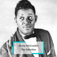 Jimmy McCracklin - Jimmy McCracklin - The Selection