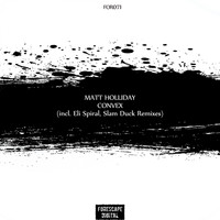 Matt Holliday - Convex (The Remixes)