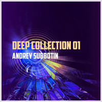 Andrey Subbotin - Deep Collection, Vol. 1