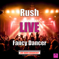Rush - Fancy Dancer (Live)