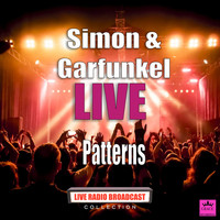 Simon & Garfunkel - Patterns (Live)