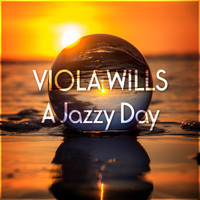 Viola Wills - A Jazzy Day