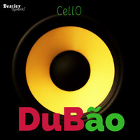 Cello - Dubão