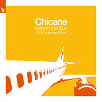 Chicane - Behind the Sun (2020 Anniversary Mixes)
