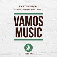 Ricky Montana - Keep On (Leonardo La Mark Remix)
