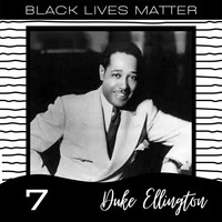 Duke Ellington - Black Lives Matter vol. 7