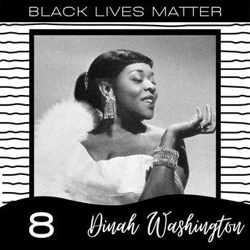 Dinah Washington - Black Lives Matter vol. 8