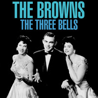 The Browns - The Three Bells