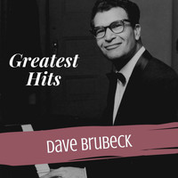 Dave Brubeck - Greatest Hits
