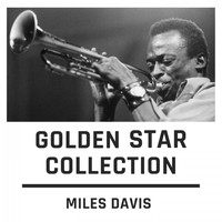 Miles Davis - Golden Star Collection
