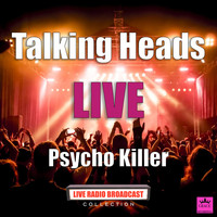 Talking Heads - Psycho Killer (Live)