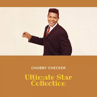 Chubby Checker - Ultimate Star Collection