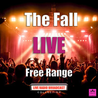 The Fall - Free Range (Live)