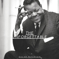 Oscar Peterson - The Unforgettable Oscar Peterson