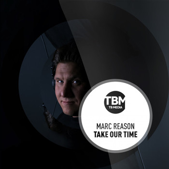 Marc Reason - Take Our Time