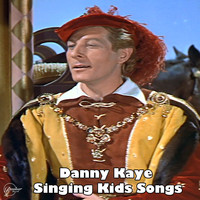 Danny Kaye - Danny Kaye Singing Kids Songs