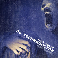 Dj Technodoctor - Fancy Techbird