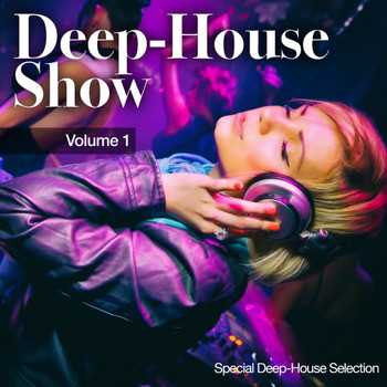 Various Artists - Deep-House Show, Vol. 1 (Special Deep House Selection)