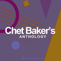 Chet Baker - Chet Baker's Anthology (Original Masters)