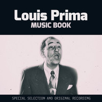Louis Prima - Music Book (Special Selection and Original Recording)