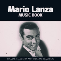 Mario Lanza - Music Book (Special Selection and Original Recording)