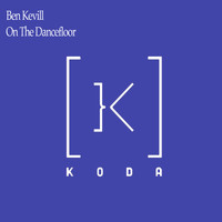 Ben Kevill - On The Dancefloor