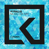 Pyralis - Music Or Art