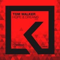 Tom Walker - Hope & Dreams