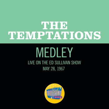 The Temptations - Girl (Why You Wanna Make Me Blue)/All I Need/My Girl (Medley/Live On The Ed Sullivan Show, May 28, 1967)