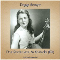 Peggy Seeger - Des Rocheuses Au Kentucky (EP) (All Tracks Remastered)