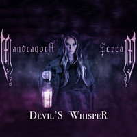 MANDRAGORA SCREAM - Devil's Whisper