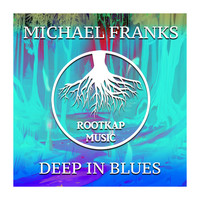 Michael Franks - Deep In Blues