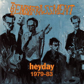 The Embarrassment - Heyday 1979-83