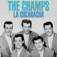 The Champs - La Cucaracha