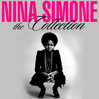 Nina Simone - The Collection