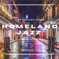 Nostalgia Sound - Nostalgia Sounds (Homeland Jazz)
