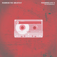Madman the Greatest - Perambulate II (The Instrumentals)