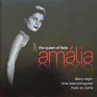 Amália Rodrigues - Amália (The Queen Of Fado)