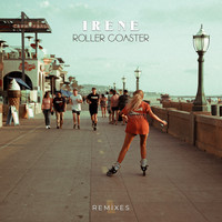 Irene - Roller Coaster (Remixes)