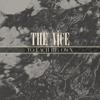 The Vice - To Each His Own