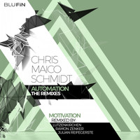 Chris Maico Schmidt - Motivation (The Remixes)