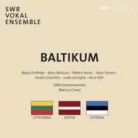 SWR Vokalensemble / Marcus Creed - Baltikum