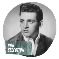 Bob Luman - Bob Selection