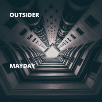 Outsider - Mayday (Explicit)