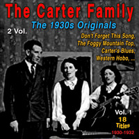 The Carter Family - The 30S Originals, Vol. 1