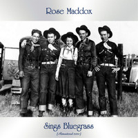 Rose Maddox - Sings Bluegrass (Remastered 2020)