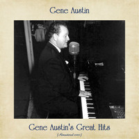 Gene Austin - Gene Austin's Great Hits (Remastered 2020)