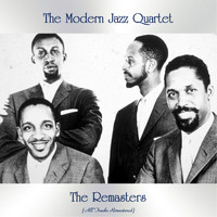 The Modern Jazz Quartet - The Remasters (All Tracks Remastered)