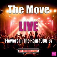 The Move - Flowers In The Rain 1966-67 (Live)