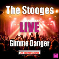 The Stooges - Gimme Danger (Live)